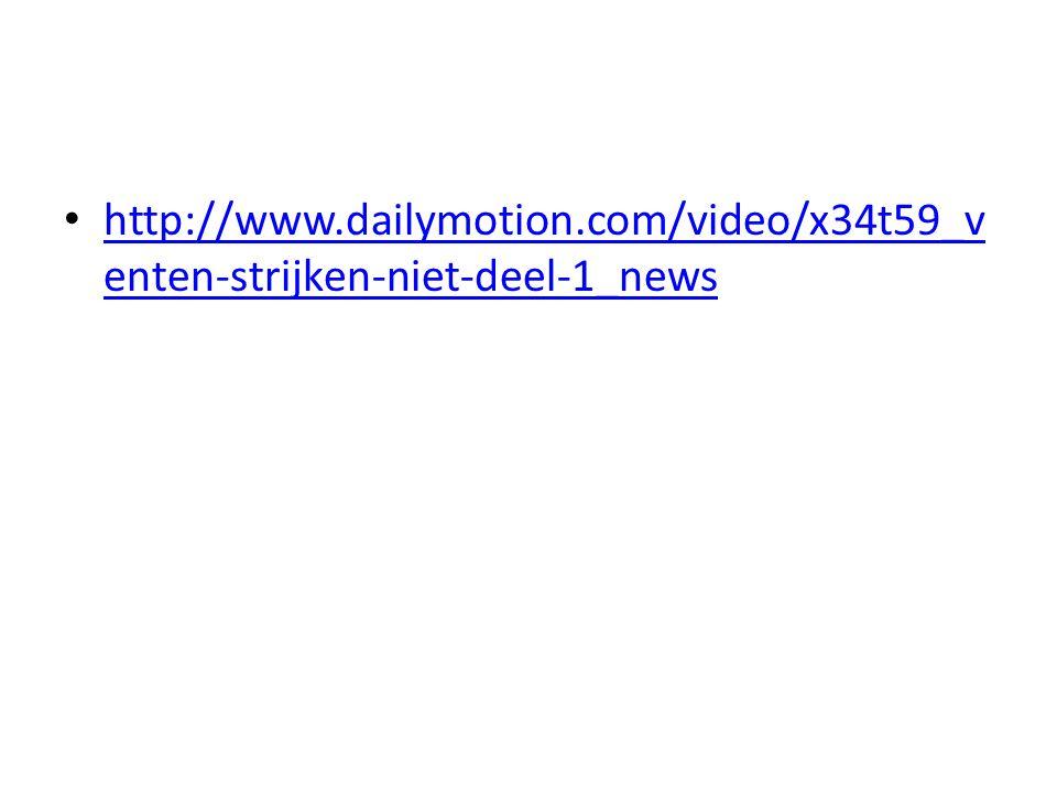 • http://www.dailymotion.com/video/x34t59_v enten-strijken-niet-deel-1_news http://www.dailymotion.com/video/x34t59_v enten-strijken-niet-deel-1_news