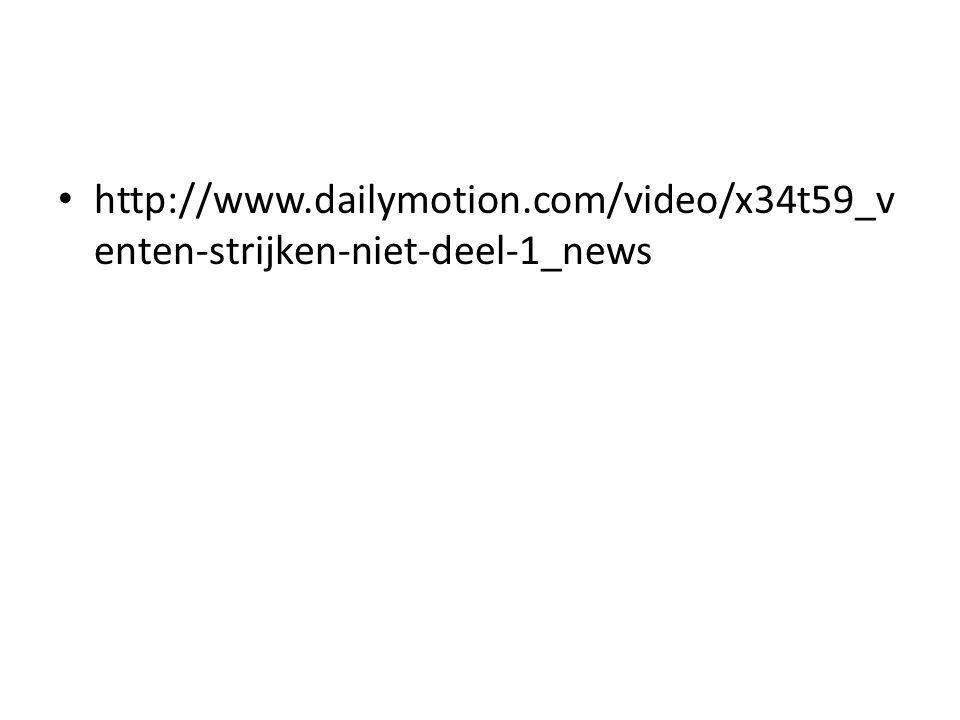 • http://www.dailymotion.com/video/x34t59_v enten-strijken-niet-deel-1_news