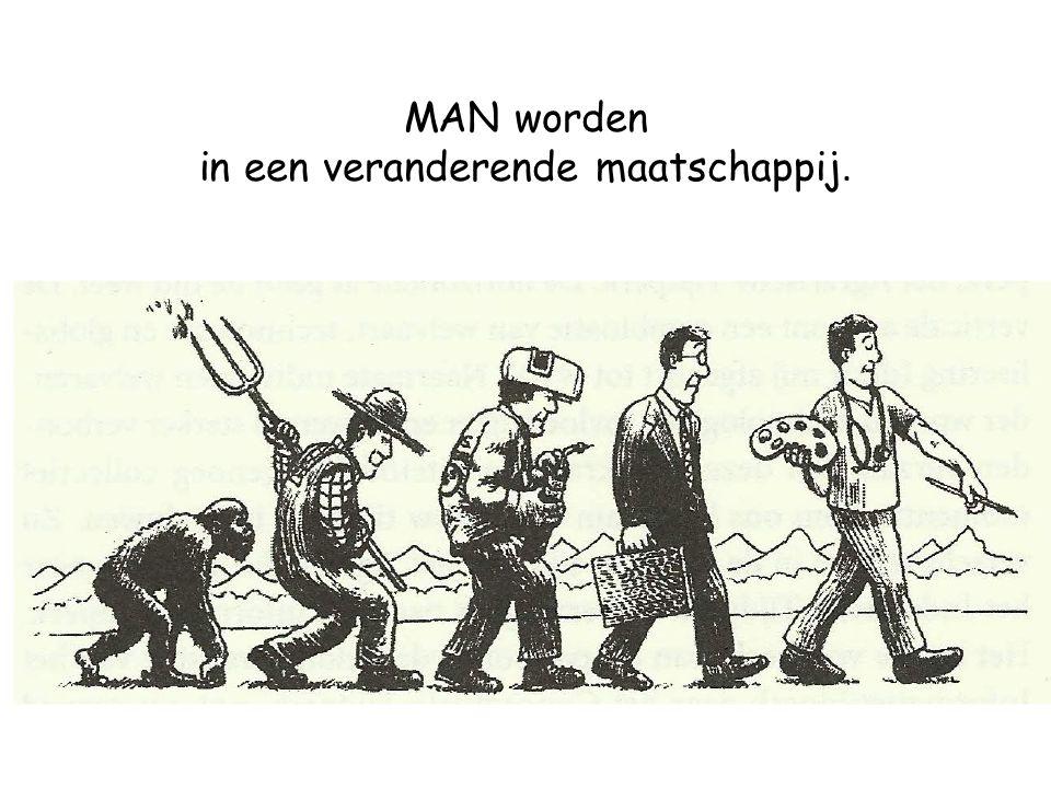 MAN worden in een veranderende maatschappij.