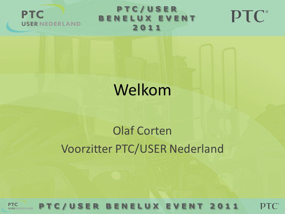 Welkom Olaf Corten Voorzitter PTC/USER Nederland