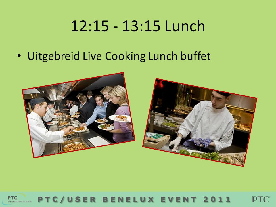 12: :15 Lunch • Uitgebreid Live Cooking Lunch buffet
