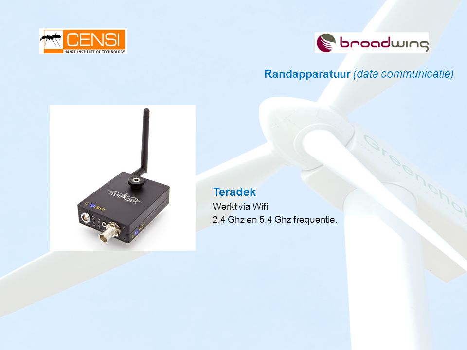 Randapparatuur (data communicatie) Teradek Werkt via Wifi 2.4 Ghz en 5.4 Ghz frequentie.
