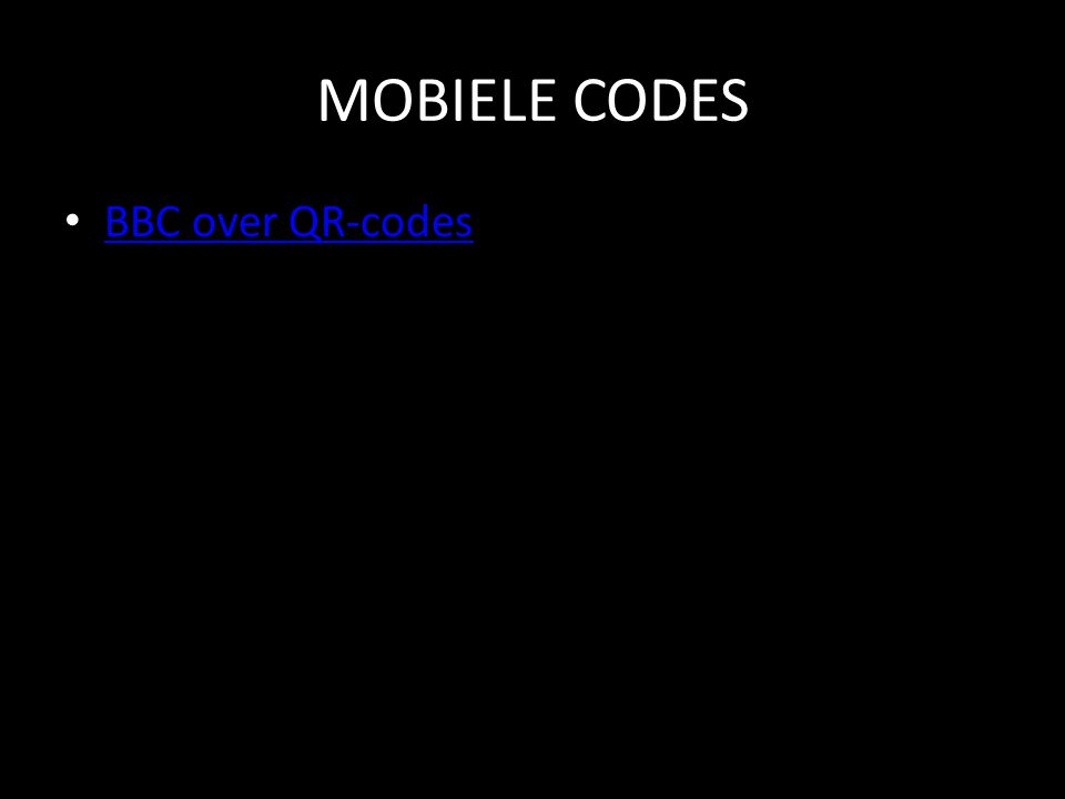 MOBIELE CODES • BBC over QR-codes BBC over QR-codes
