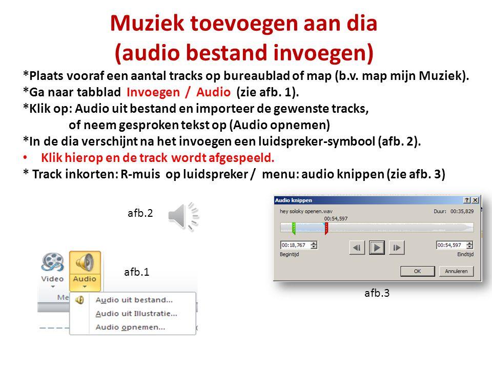 Muziek toevoegen aan dia (audio bestand invoegen) *Plaats vooraf een aantal tracks op bureaublad of map (b.v. map mijn Muziek). *Ga naar tabblad Invoe