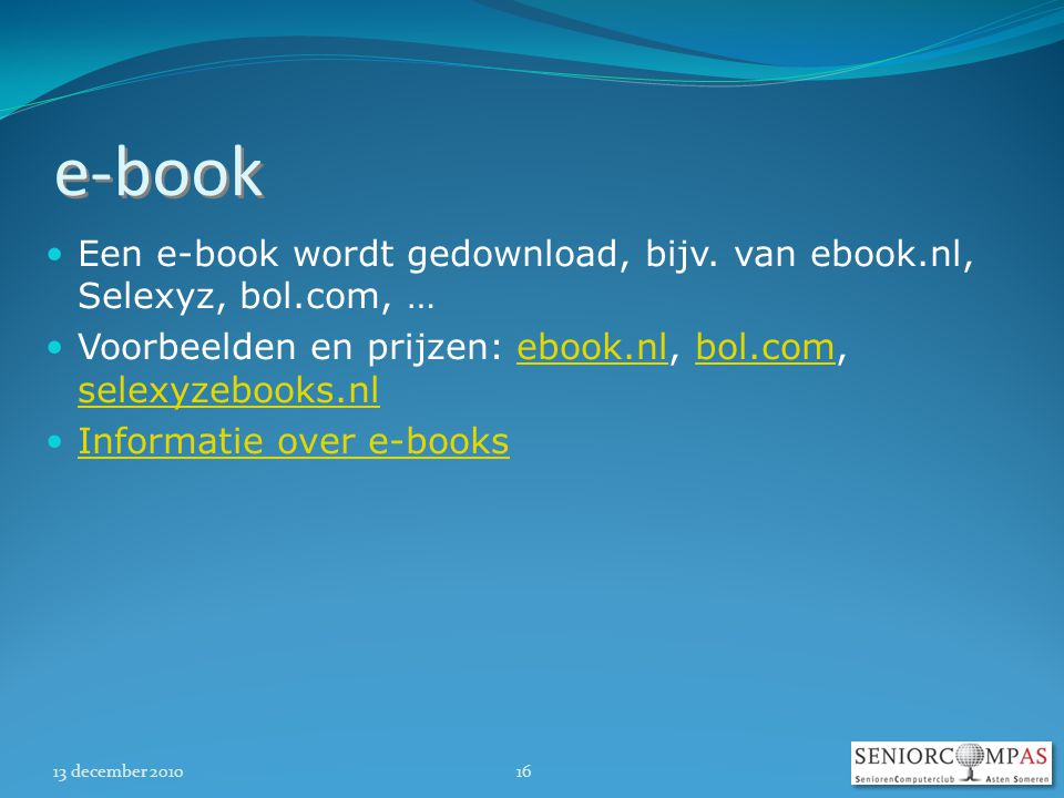 13 december e-book  Een e-book wordt gedownload, bijv.