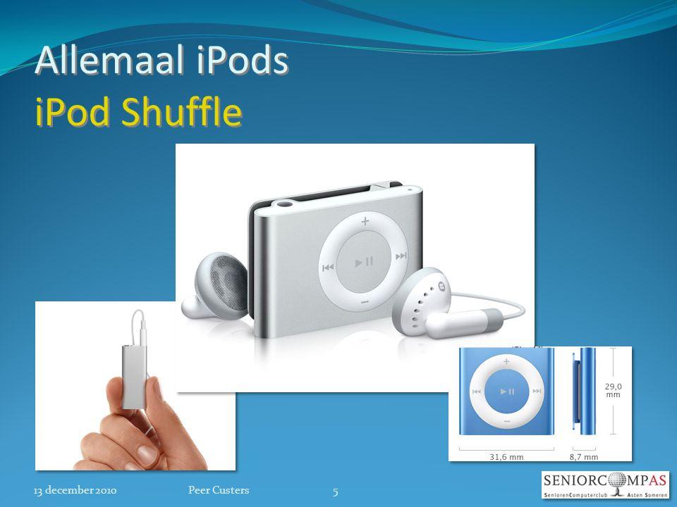 Allemaal iPods iPod Shuffle 13 december 20105Peer Custers