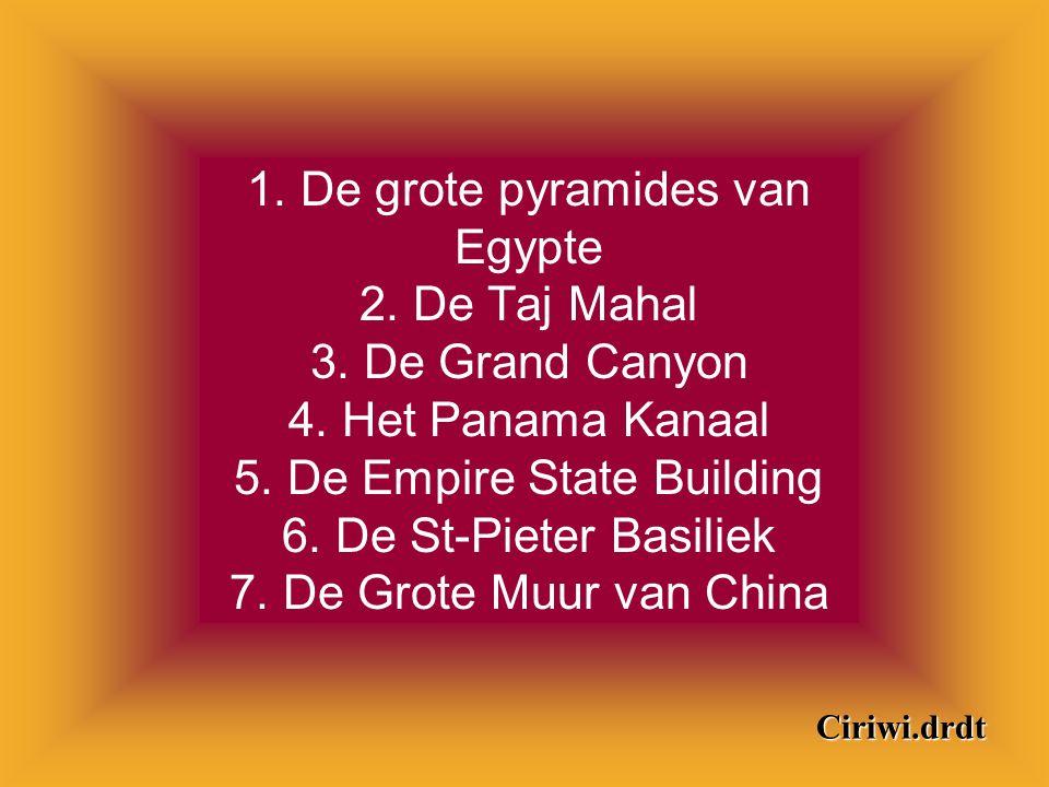 Een lerares vroeg aan een groep studenten om een lijst op te stellen met, volgens hen, de « Zeven Wereldwonderen » van onze tijd.