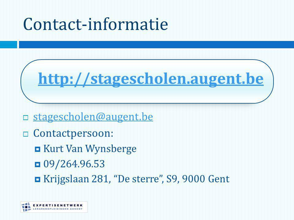 Contact-informatie http://stagescholen.augent.be  stagescholen@augent.be stagescholen@augent.be  Contactpersoon:  Kurt Van Wynsberge  09/264.96.53  Krijgslaan 281, De sterre , S9, 9000 Gent