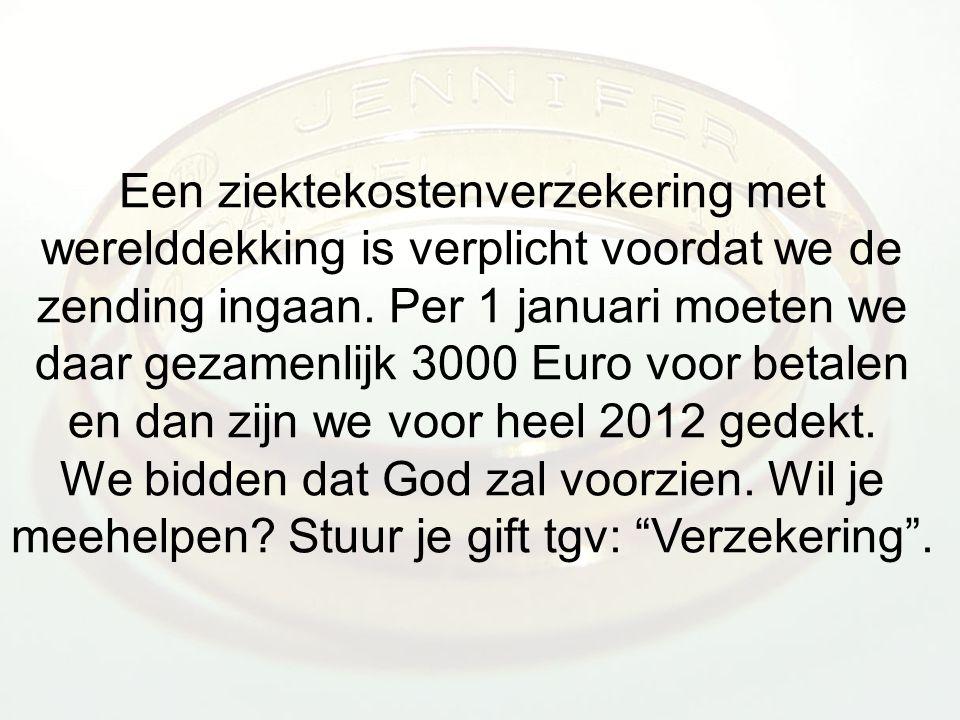 Een ziektekostenverzekering met werelddekking is verplicht voordat we de zending ingaan.