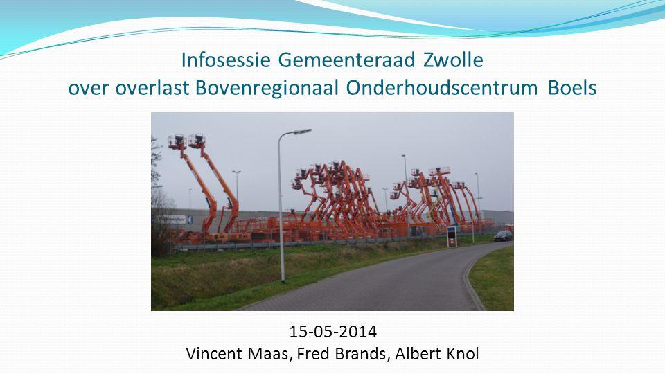 Infosessie Gemeenteraad Zwolle over overlast Bovenregionaal Onderhoudscentrum Boels 15-05-2014 Vincent Maas, Fred Brands, Albert Knol