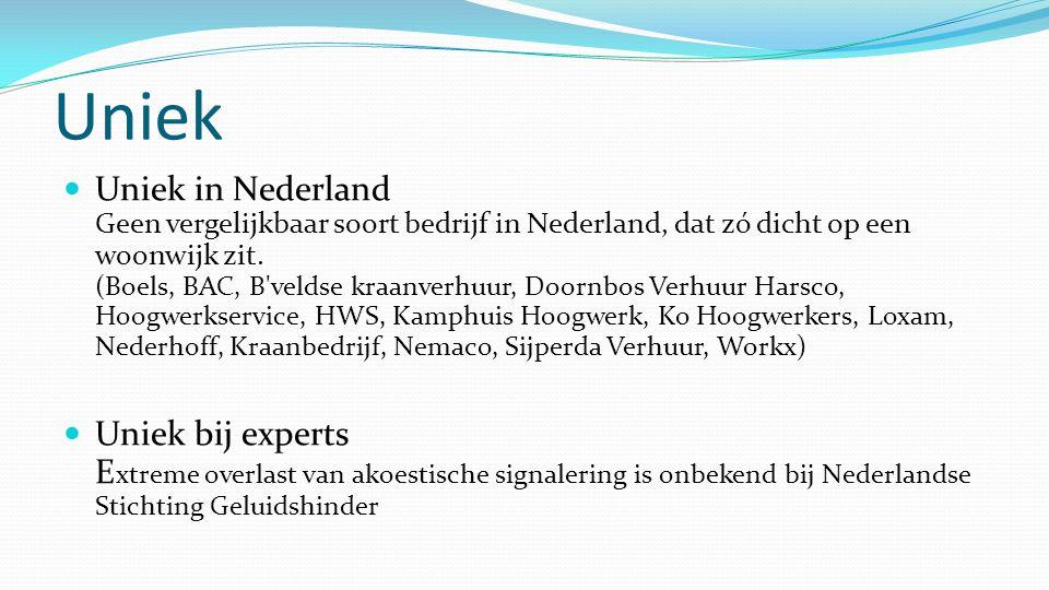 Uniek  Uniek in Nederland Geen vergelijkbaar soort bedrijf in Nederland, dat zó dicht op een woonwijk zit. (Boels, BAC, B'veldse kraanverhuur, Doornb