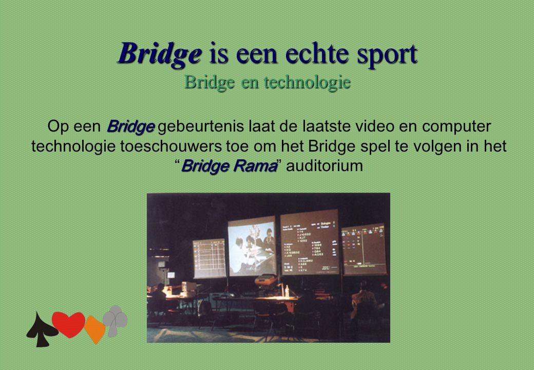 Bridge is een echte sport Bridge en technologie Bridge Bridge Rama Op een Bridge gebeurtenis laat de laatste video en computer technologie toeschouwer