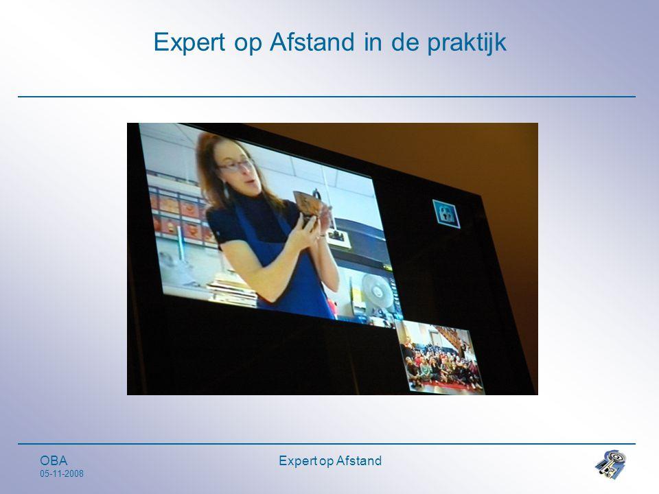 OBA 05-11-2008 Expert op Afstand Expert op Afstand in de praktijk