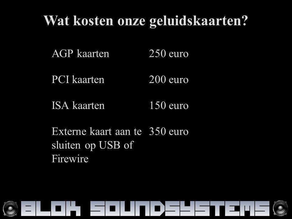 Wat kosten onze geluidskaarten.