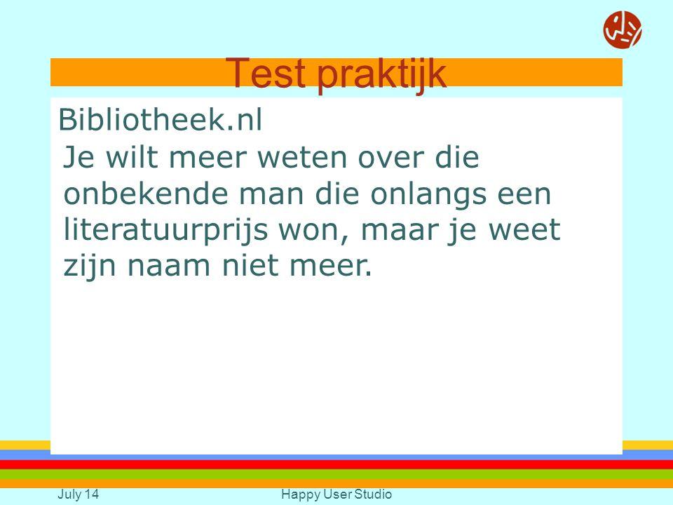 July 14Happy User Studio Test praktijk Bibliotheek.nl Test zoekmachine: Je wilt een verhaal schrijven over hockey; je wilt informatie hebben waaruit blijkt dat hockey geen elitaire sport meer is.