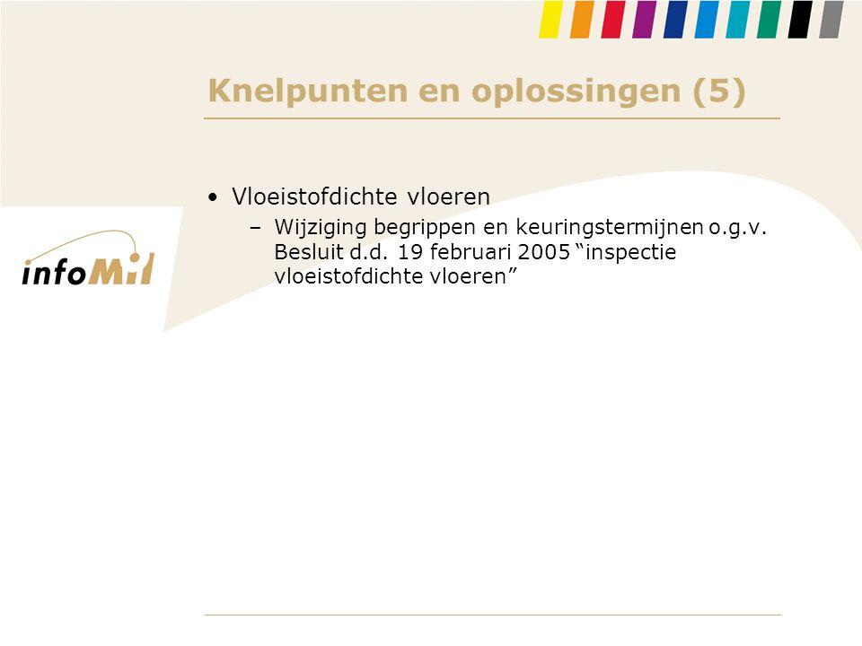 """Knelpunten en oplossingen (5) •Vloeistofdichte vloeren –Wijziging begrippen en keuringstermijnen o.g.v. Besluit d.d. 19 februari 2005 """"inspectie vloei"""