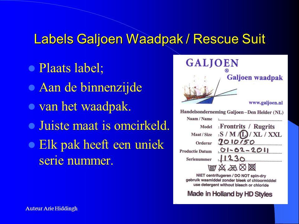Auteur Arie Hiddingh Labels Galjoen Waadpak / Rescue Suit  Plaats label;  Aan de binnenzijde  van het waadpak.  Juiste maat is omcirkeld.  Elk pa
