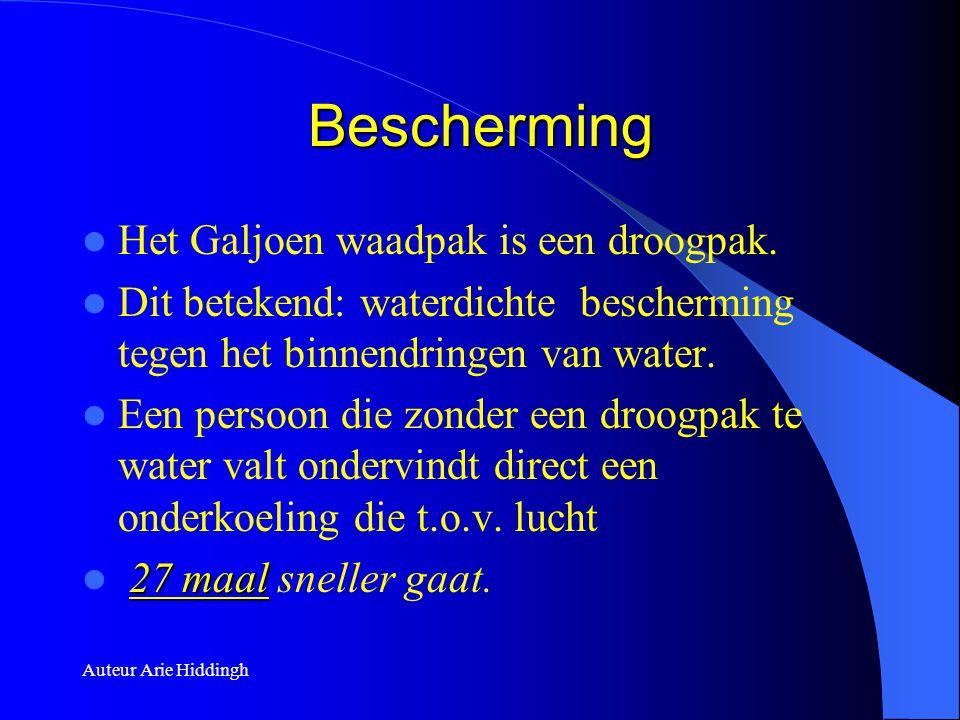 Auteur Arie Hiddingh Bescherming  Het Galjoen waadpak is een droogpak.  Dit betekend: waterdichte bescherming tegen het binnendringen van water.  E