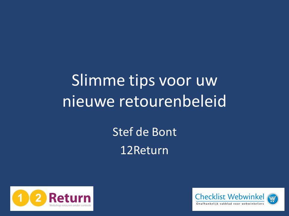 Slimme tips voor uw nieuwe retourenbeleid Stef de Bont 12Return