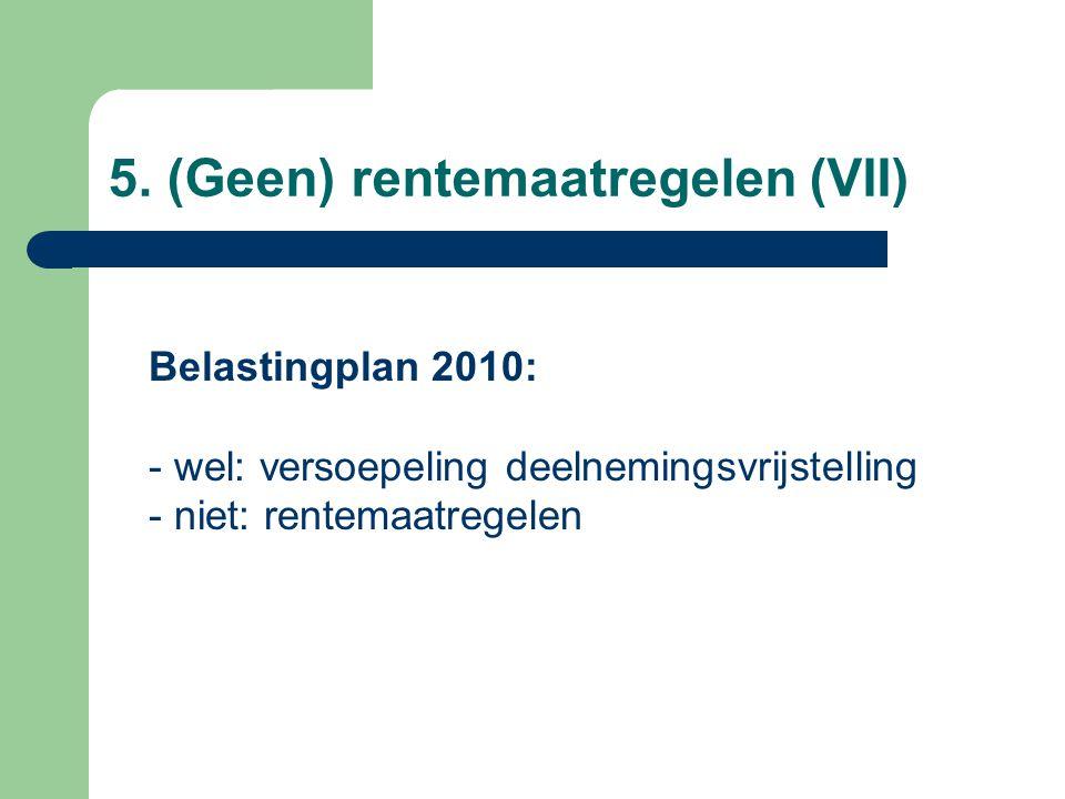 5.(Geen) rentemaatregelen (VIII) Sinterklaasbrief d.d.