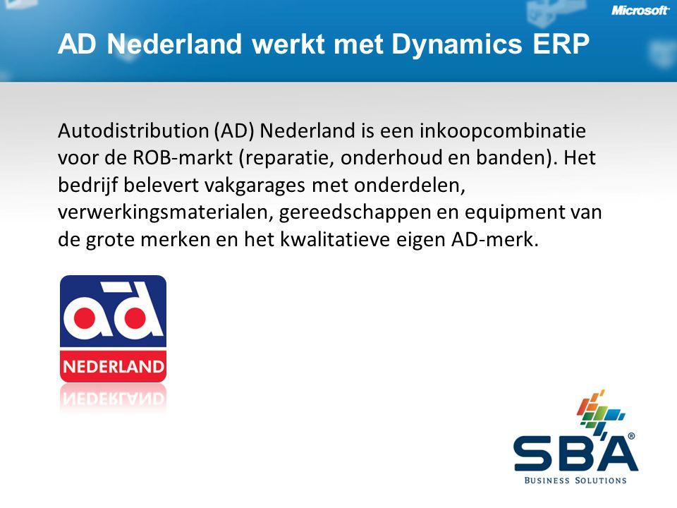 AD Nederland werkt met Dynamics ERP Autodistribution (AD) Nederland is een inkoopcombinatie voor de ROB-markt (reparatie, onderhoud en banden).