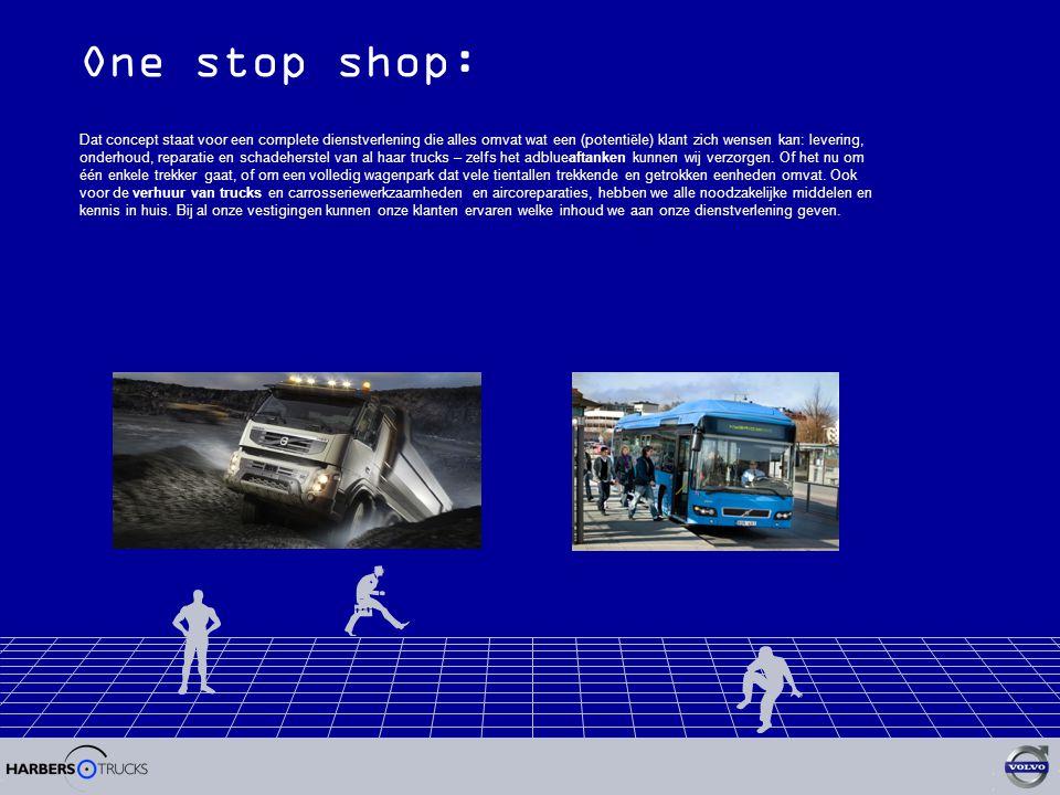 One stop shop: Dat concept staat voor een complete dienstverlening die alles omvat wat een (potentiële) klant zich wensen kan: levering, onderhoud, reparatie en schadeherstel van al haar trucks – zelfs het adblueaftanken kunnen wij verzorgen.