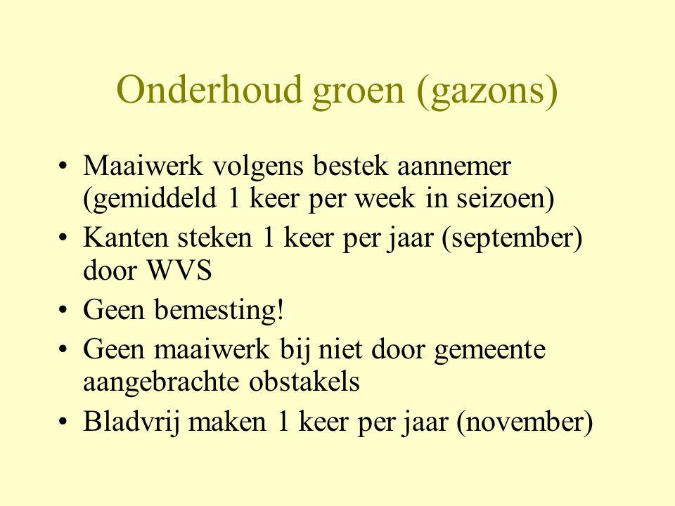 Onderhoud groen (gazons) •Maaiwerk volgens bestek aannemer (gemiddeld 1 keer per week in seizoen) •Kanten steken 1 keer per jaar (september) door WVS
