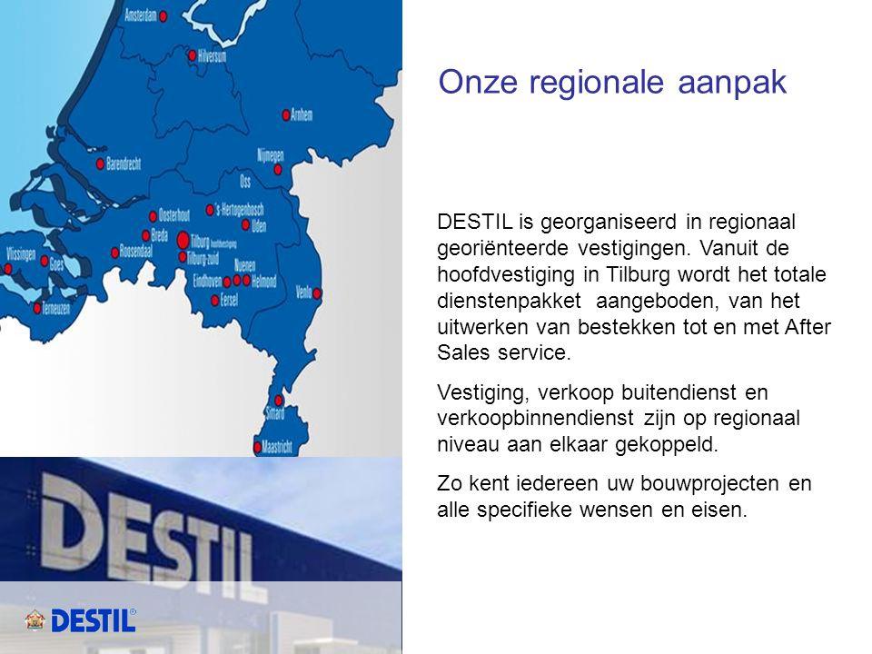 Onze regionale aanpak DESTIL is georganiseerd in regionaal georiënteerde vestigingen. Vanuit de hoofdvestiging in Tilburg wordt het totale dienstenpak