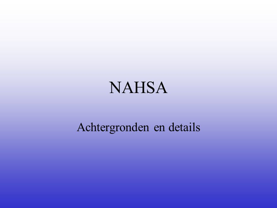 NAHSA Achtergronden en details