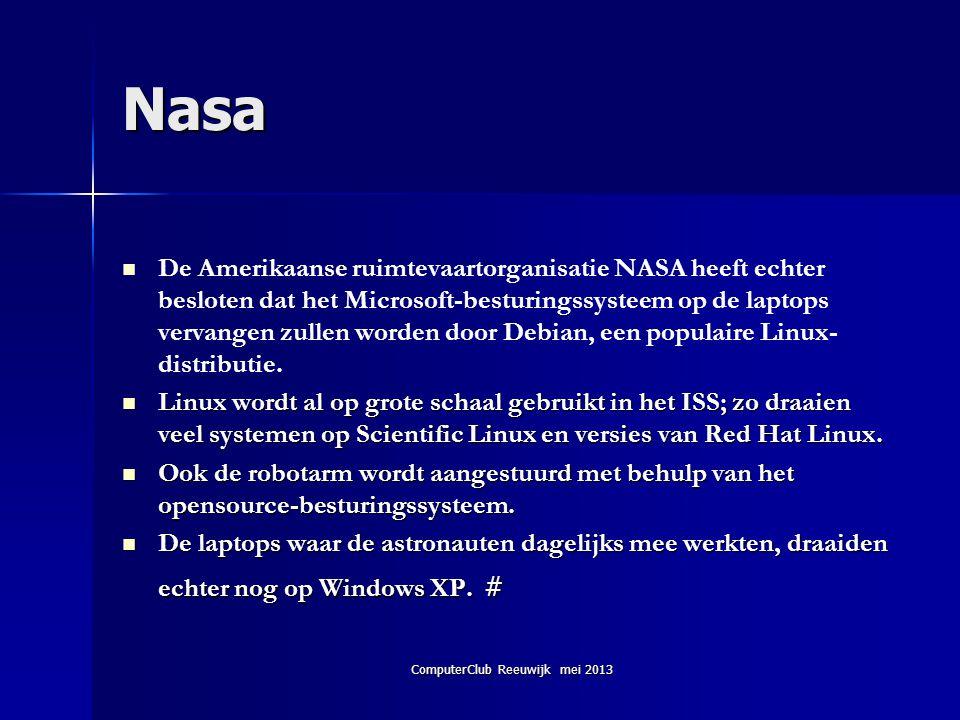 ComputerClub Reeuwijk mei 2013 Nasa   De Amerikaanse ruimtevaartorganisatie NASA heeft echter besloten dat het Microsoft-besturingssysteem op de lap
