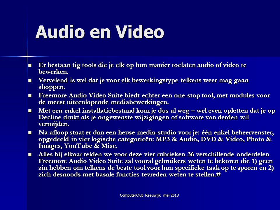 ComputerClub Reeuwijk mei 2013 Wat is er nodig voor een (draadloos) netwerk.