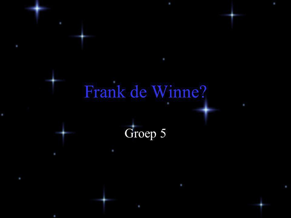 Frank de Winne? Groep 5