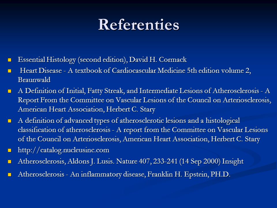 Referenties  Essential Histology (second edition), David H. Cormack  Heart Disease - A textbook of Cardiocascular Medicine 5th edition volume 2, Bra