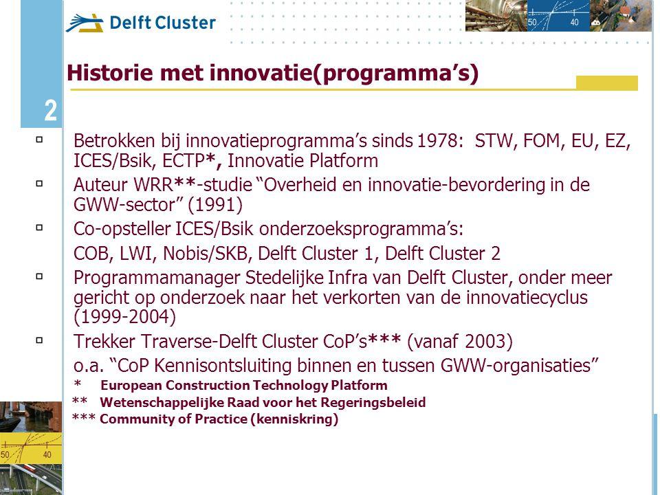 3 Inhoud presentatie 1.Er is toch al voldoende bekend over innovatie.