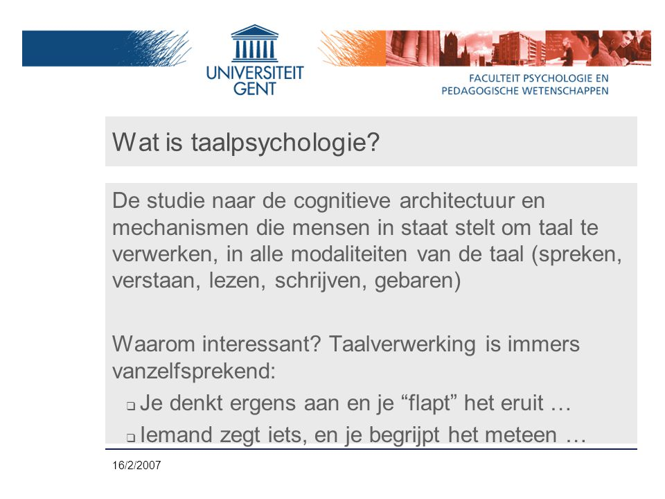 16/2/2007 Wat is taalpsychologie.