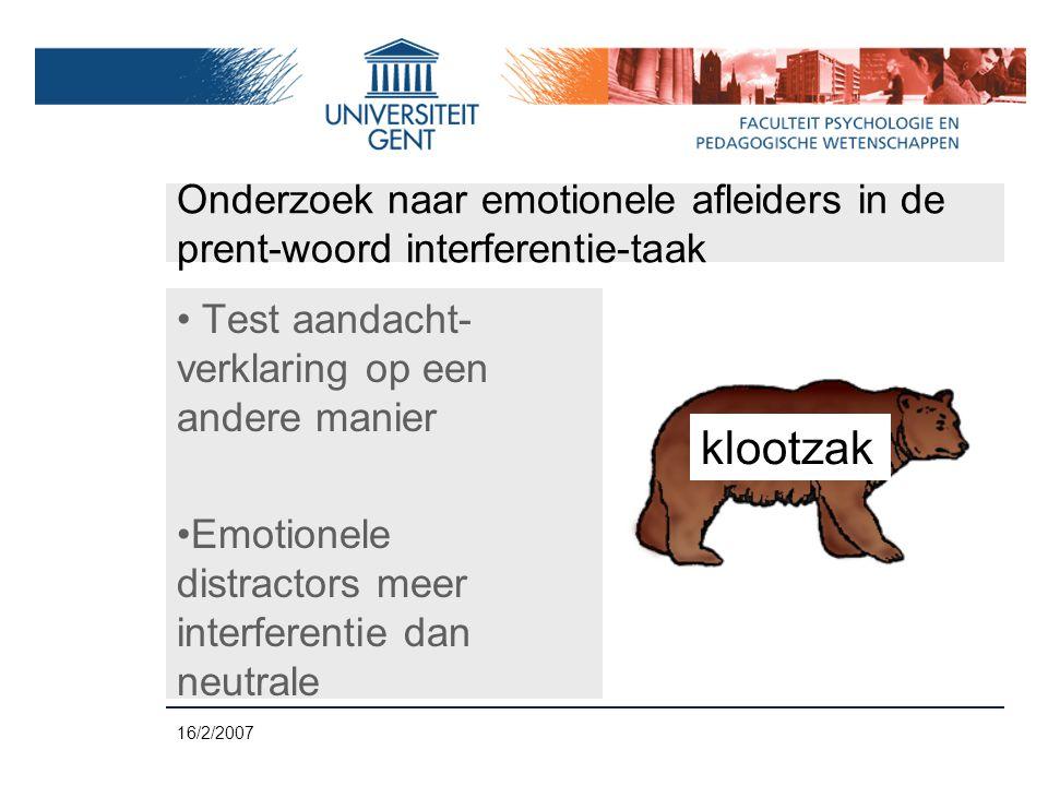 16/2/2007 Perspectieven op niet-vloeiendheid in de spraak • Valse sporen uitgesloten (o.a.