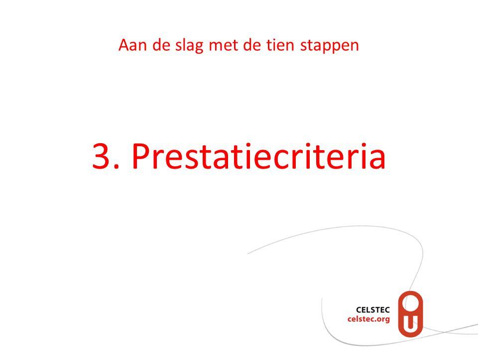 Aan de slag met de tien stappen 3. Prestatiecriteria
