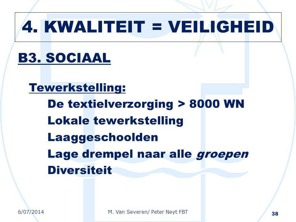 B3. SOCIAAL Tewerkstelling: De textielverzorging > 8000 WN Lokale tewerkstelling Laaggeschoolden Lage drempel naar alle groepen Diversiteit 38 6/07/20