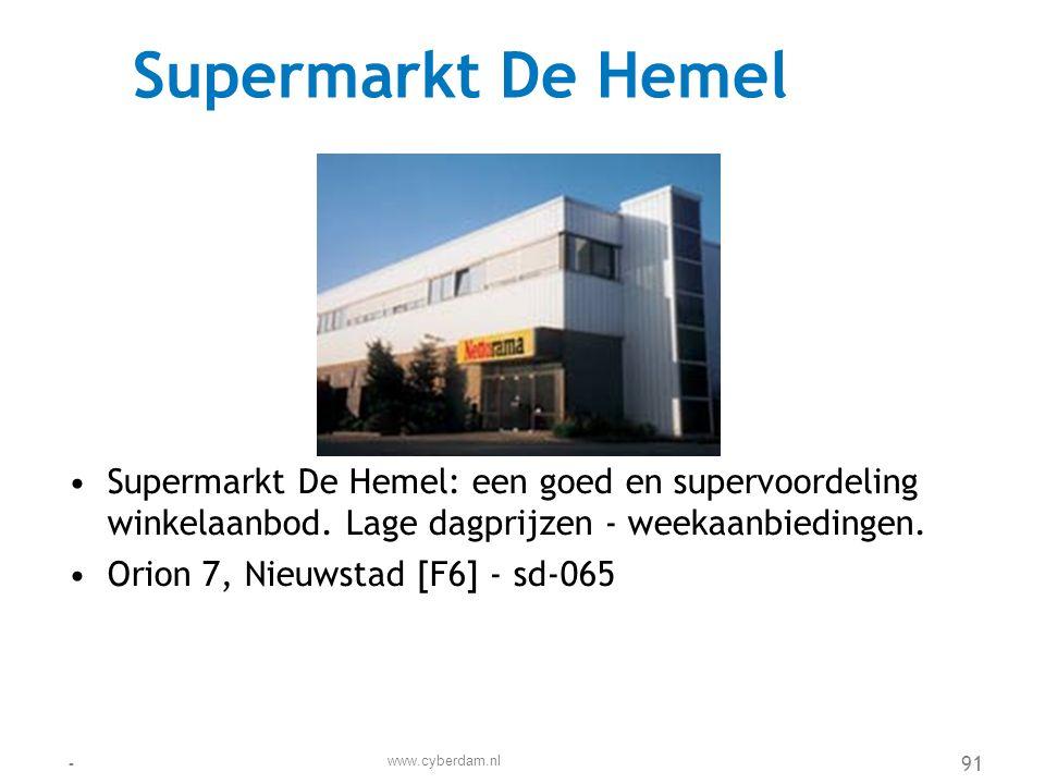 SuperPharma •SuperPharma ontwikkelt en produceert geneesmiddelen. •sd-097 www.cyberdam.nl -92