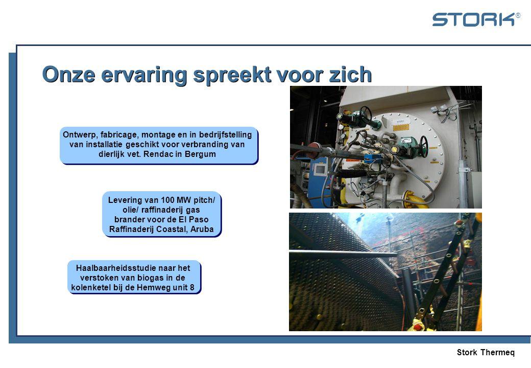 Stork Thermeq ® Onze ervaring spreekt voor zich Haalbaarheidsstudie naar het verstoken van biogas in de kolenketel bij de Hemweg unit 8 Levering van 1