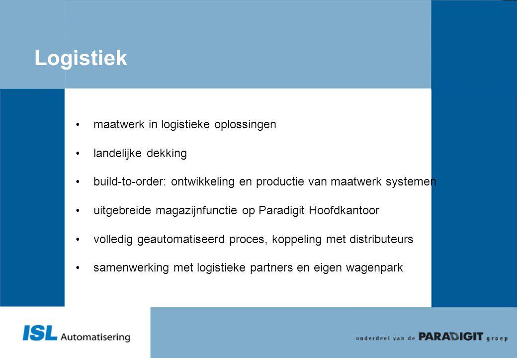 Logistiek •maatwerk in logistieke oplossingen •landelijke dekking •build-to-order: ontwikkeling en productie van maatwerk systemen •uitgebreide magazi