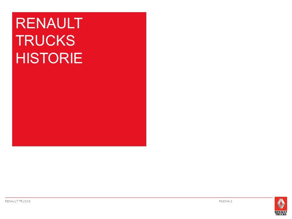 RENAULT TRUCKSPAGINA 3 RENAULT V.I.