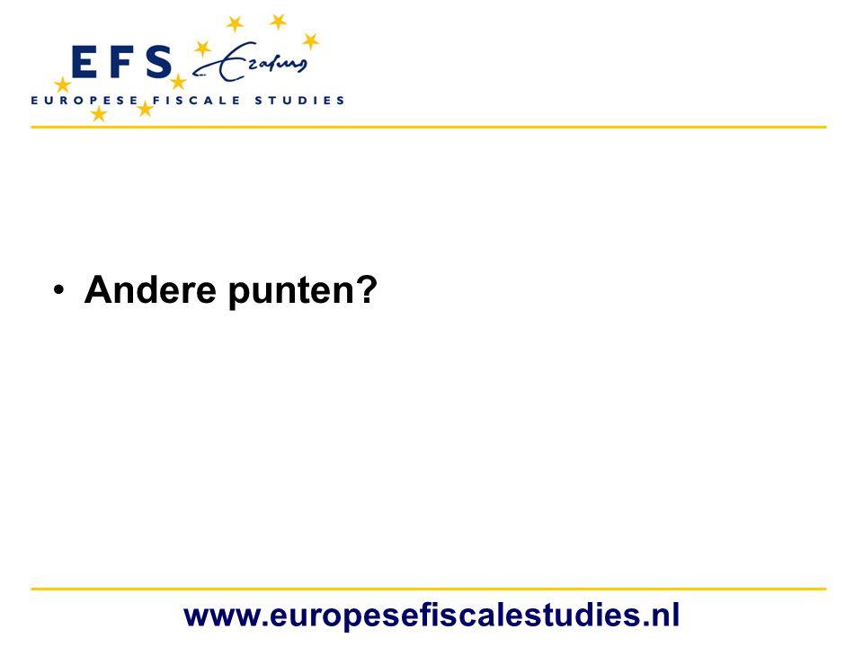 •Andere punten? www.europesefiscalestudies.nl