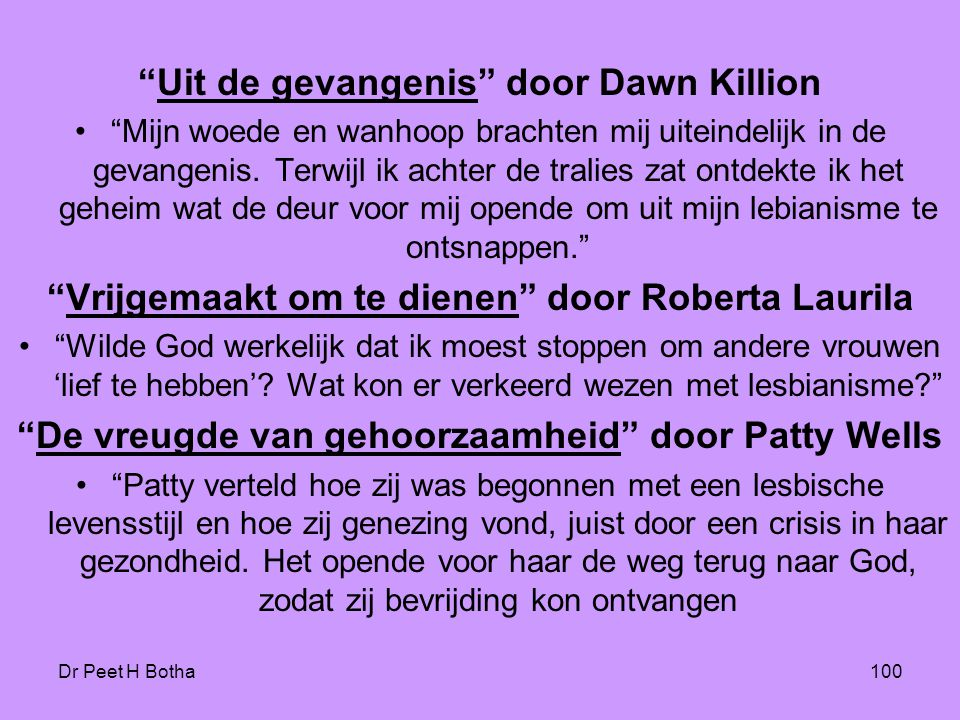 """Dr Peet H Botha100 """"Uit de gevangenis"""" door Dawn Killion •""""Mijn woede en wanhoop brachten mij uiteindelijk in de gevangenis. Terwijl ik achter de tral"""
