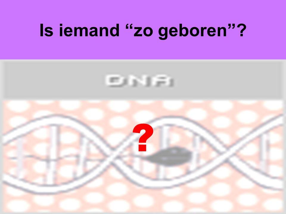 """Dr Peet H Botha13 Is iemand """"zo geboren""""? ?"""