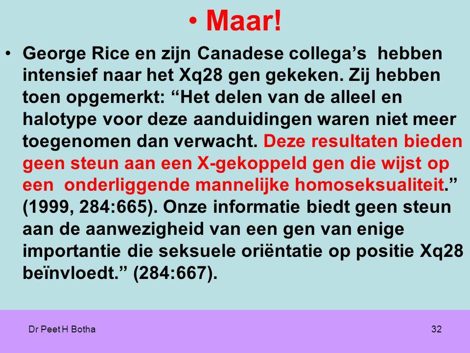 Dr Peet H Botha32 •Maar.