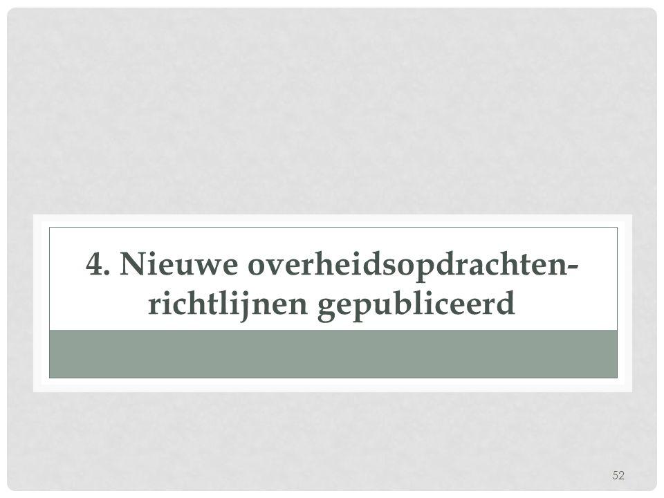 52 4. Nieuwe overheidsopdrachten- richtlijnen gepubliceerd
