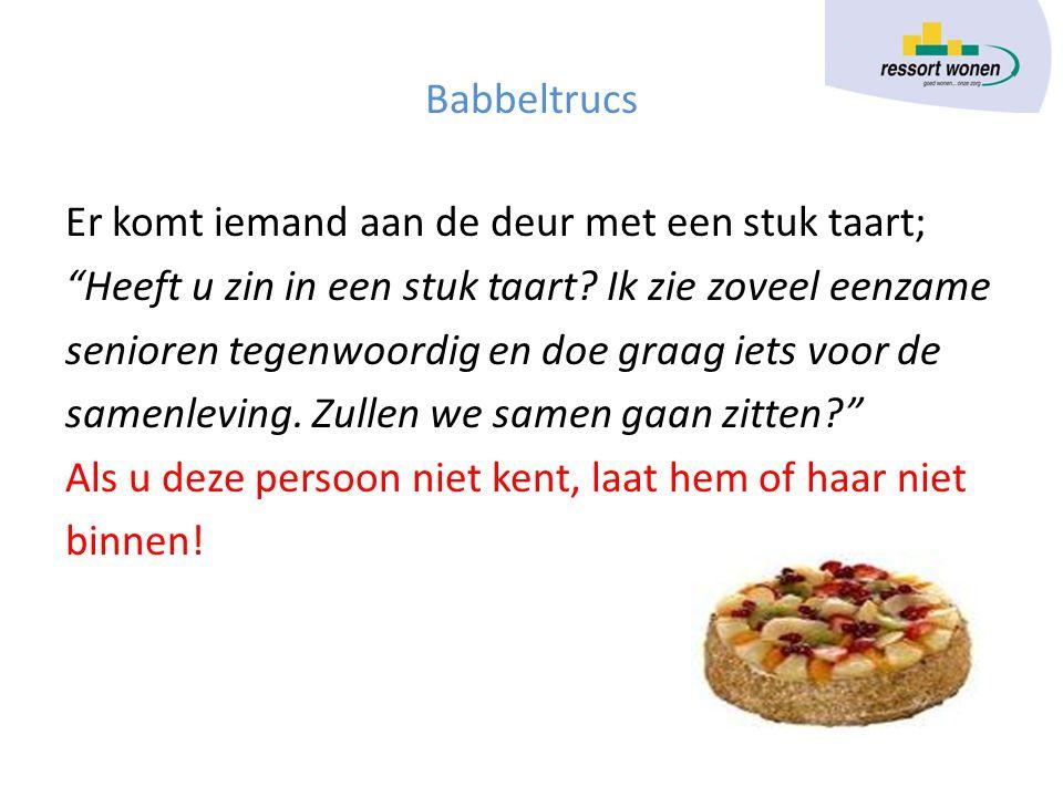 Krantbericht Taartbabbeltruc Vrouw woning binnengedrongen met babbeltruc 12-9-2012 Rotterdam - Woensdagavond zijn twee oudere dames het slachtoffer geworden van een babbeltruc.