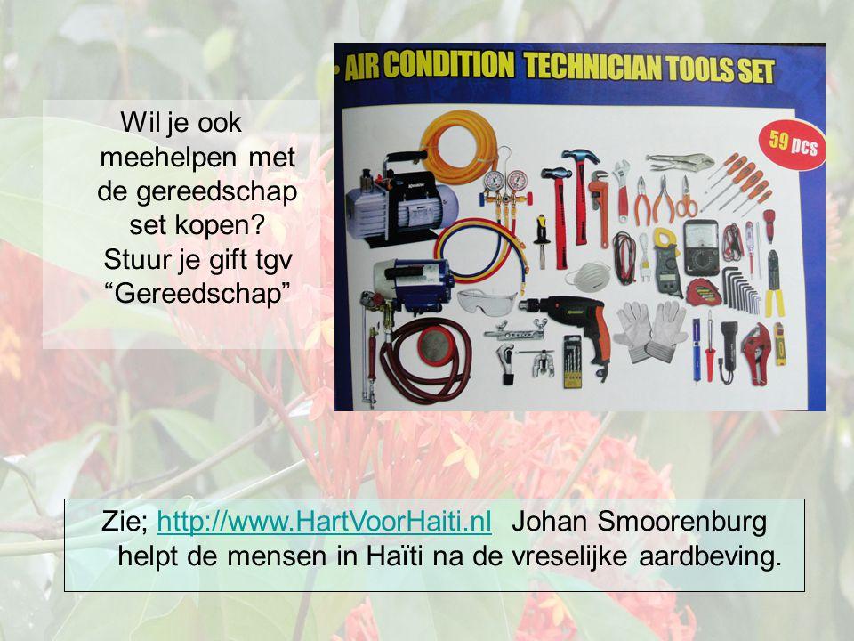 Wil je ook meehelpen met de gereedschap set kopen.
