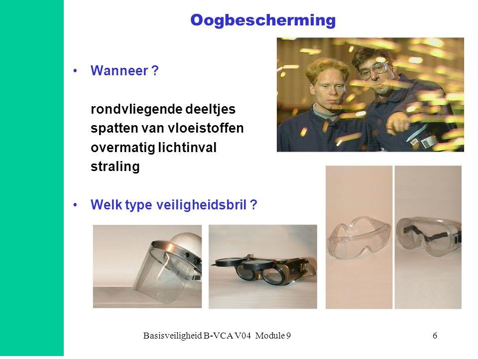 Basisveiligheid B-VCA V04 Module 97 Adembescherming - 1 •onafhankelijk: toevoer verse lucht of perslucht •afhankelijk: filteren van omgevingslucht Verschillende typen filters voor: •werken met stof •werken met gassen •en dampen